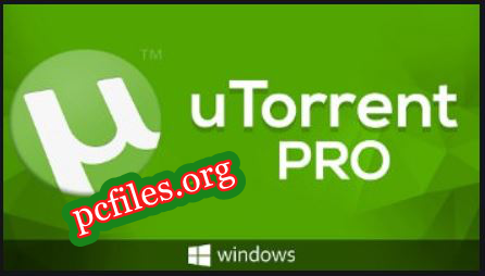 uTorrent Pro Crack, uTorrent Pro Crack Free Download for PC {Latest}, uTorrent Pro Full Crack Free Download for PC {Latest}, uTorrent Pro Full Crack Free Download for PC {Latest}