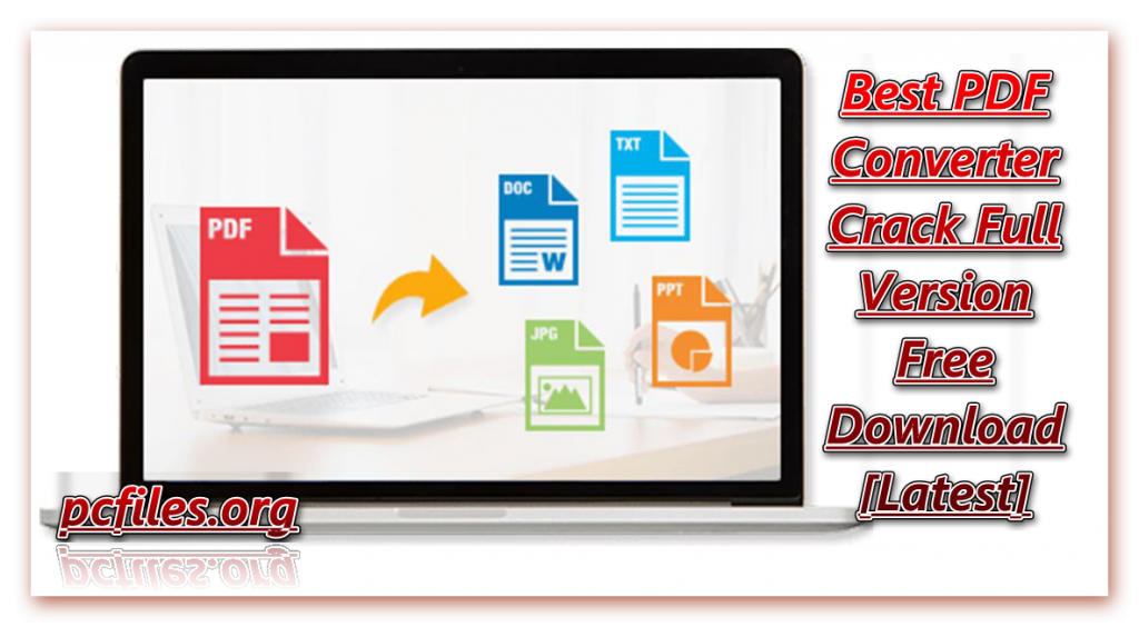 Best PDF Converter Free Download Full Version With Crack
