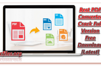 Best PDF Converter Crack 3.6 Full Version Free Download [Latest]