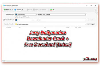 Dailymotion Downloader Crack, Dailymotion Video Downloader Full Version