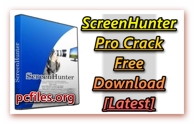 ScreenHunter Pro Crack, ScreenHunter Pro Download Free