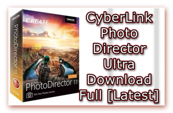 Cyberlink PhotoDirector, Photo Editor Download, Photo Editor Free Download