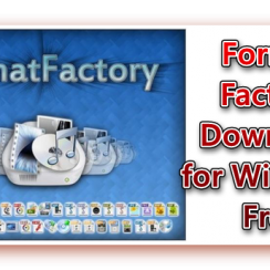 Format Factory, Format Factory Download