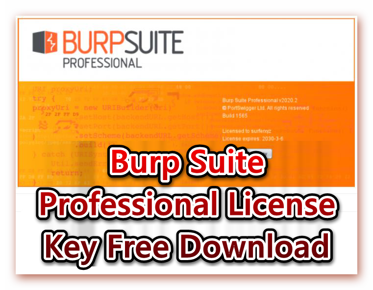 Burp Suite Professional License Key, Burp Suite