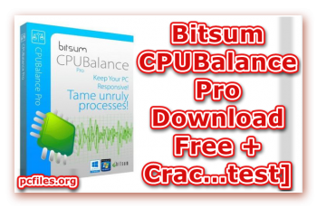CPUBalance Pro Download Free, CPUBalance Pro Crack Download