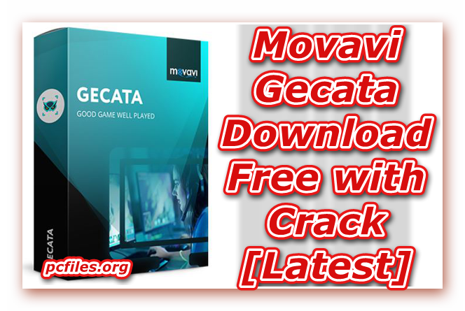 Movavi Gecata Download