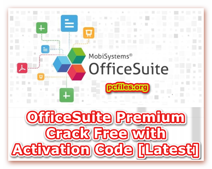OfficeSuite Premium Crack, Office Suite PDF Editor