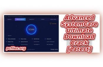 Advanced SystemCare Ultimate, Advance System Care Download Crack