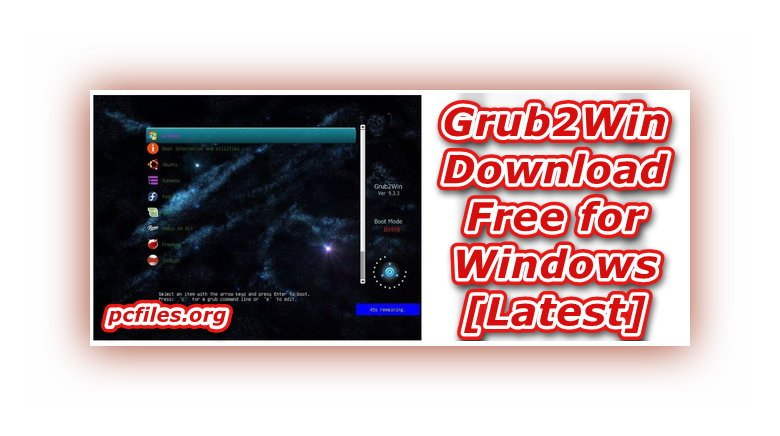 Grub2win Download, Grub Bootloader Download, Windows Boot Loader, Windows 10 Loader Crack Download, Boot Manager Windows 10