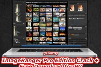 ImageRanger Pro Edition Crack, Photo Matching Software, Face Recognization Software For Windows 10, Photo Organizer for Windows