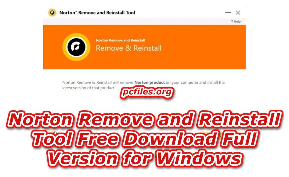 Norton Removal Tool Download Free for Windows