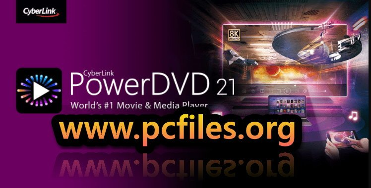 Cyberlink PowerDVD Free Download Full Version With Key